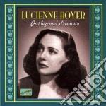 Lucienne Boyer - Parlez-moi D'amour: Original Recordings 1926-1933 cd musicale di Lucienne Boyer