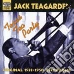 Jack Teagarden - Original Recordings 1933-1950: Texas Tea Party cd musicale di Jack Teagarden