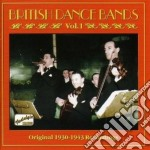 British Dance Bands - Original Recordings, Vol.1: 1930-1943 cd musicale