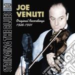 Joe Venuti - Original Recordings 1926-1931: Stringing The Blues cd musicale di Joe Venuti