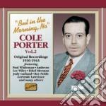 Cole Porter - Original Recordings Vol.2 1930-1943 cd musicale di Cole Porter