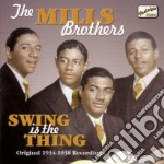 Swing is the thing, original recordings cd musicale di The mills brothers
