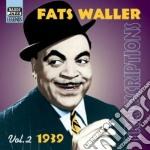 Fats Waller - Transcriptions Vol. 2: 1939 cd musicale di Fats Waller