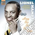 Hey ba ba re bop, original recordings 19 cd musicale di Lionel Hampton