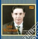 Remember, original recordings vol.3: 191 cd musicale di John Mccormack