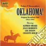 Oklahoma! - Original Cast Recording 1943-1944 cd musicale di Richard Rodgers