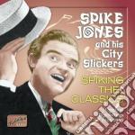 Spike Jones - Spiking The Classics: Original Recordings 1945-1950 cd musicale di Spike Jones