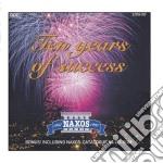 10 Anni Di Successi - Celebrazione Per Anniversario  - Vari cd musicale