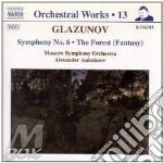 Glazunov Alexander Kostantinovich - Opere X Orchestra Vol.13: Sinfonia N.6 Op.58, The Forest Op.19 cd musicale di Glazunov alexander k