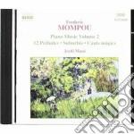 Opere x pf (integrale) vol.2: 12 preludi cd musicale di Frederic Mompou