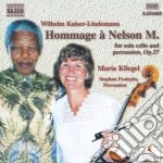 Hommage A Nelson Mandela, Op.27  - Kliegel Maria  Vc/stephan Froleyks Percussioni cd musicale