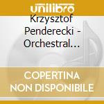 Penderecki Krzysztof - Opere X Orchestra Vol.3: Sinfonia N.2, N.4 cd musicale di PENDERECKI