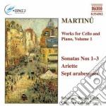 Martinu Bohuslav - Opere X Vlc E Pf Vol.1: Sonate Nn.1 > N.3, Ariette, 7 Arabesques cd musicale di Bohuslav Martinu