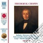 Chopin Fryderyk - Ballata Op.23, Op.38, Op.47, Op.52, Op.57, Nouvelle Etude N.1,2,3, Fantasia Op.4 cd musicale di Fryderyk Chopin