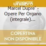 Works for organ volume 13 cd musicale di DUPRE'