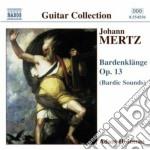 Mertz Johann Kaspar - Bardenklange Op.13 cd musicale di Mertz johann kaspar