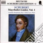 Schubert Franz - Lieder Su Testi Di Mayrhofer Vol.1: D 805, 752, 526, 654, 753, 754, 473, 492, 68 cd musicale di Franz Schubert