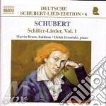 Schubert Franz - Lieder Su Testi Di Schiller Vol.1: D 111, 253, 588, 638, 584, 402, 388, 594, 390 cd musicale di SCHUBERT FRANZ PETER