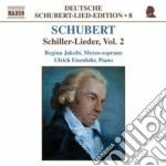 Schubert Franz - Lieder Su Testi Di Schiller Vol.2: D 246, 312, 195, 583, 52, 636, 794, 397, 191, cd musicale di Franz Schubert