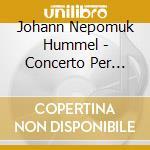 Hummel Johann Nepomuk - Concerto Per Tromba S49 cd musicale di HAYDN-HUMMEL