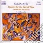 Messiaen Olivier - Quartetto X La Fine Dei Tempi, Tema E Variazioni cd musicale di Olivier Messiaen