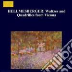 Hellmesberger Joseph - Valzer E Quadriglie Da Vienna cd musicale di Joseph Hellmesberger