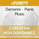 Damerini - Piano Music cd musicale di Ricardo Castillo