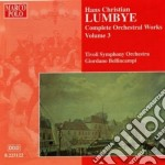 Opere per orchestra (integrale) vol.3 cd musicale di Lumbye hans christia