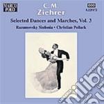 Ziehrer Carl Michael - Danze E Marce Vol.3 cd musicale di Ziehrer carl michael