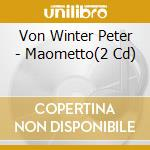 Maometto cd musicale di VON WINTER PETER