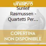 Rasmussen Sunleif - Quartetti Per Archi N.1,2, Concerto Perviolino N.1, Echoes Of The Past, Grave cd musicale di Suleif Rasmussen