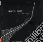 In a silent way cd musicale di Morten Olsen
