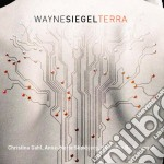 Siegel Wayne - Terra  - Dahl Christina  M-sop/niels Ole Bo Johansen, Trombone  Anne- Mette Skovbjerg, Chitarra cd musicale di Wayne Siegel