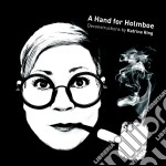 Holmboe Vagn - A Hand For Holmboe, Deconstructions By Katrine Ring  - Ring Katrine  Arr cd musicale di Vagn Holmboe