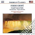 Grofé Ferde - Grand Canyon Suite, Mississippi Suite, Niagara Falls Suite cd musicale di Ferde GrofÉ