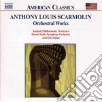 Orchestral works cd musicale di Anthony Scarmolin