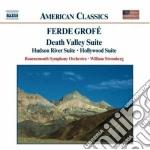 Ferde Grofe' - Death Valley Suite, Hudson River Suite,hollywood Suite cd musicale di Ferde GrofÉ