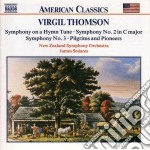 Thomson Virgil - Sinfonia N.2, N.3, Symphony On A Hymn Tune, Pilgrims And Pioneers cd musicale di Virgil Thomson