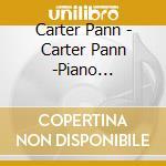 Carter Pann -  Piano Concerto / Dance Partita cd musicale di Pann Carter