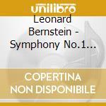Bernstein Leonard - Sinfonia N.1