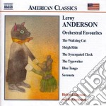Anderson Leroy - Orchestral Favourites cd musicale di Leroy Anderson