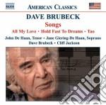 Dave Brubeck - Songs cd musicale di Dave Brubeck