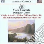 Kim Earl - Concerto Per Violino, Dialogues, Cornet cd musicale di Earl Kim