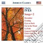 Ives Charles Edward - Songs, Vol.2 cd musicale di Charles Ives