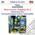 Giannini Vittorio - Sinfonia N.4, Concerto Per Pianoforte cd musicale di Vittorio Giannini