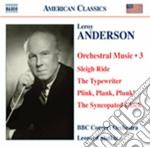Anderson Leroy - Musica Per Orchestra, Vol.3 cd musicale di Leroy Anderson
