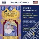 Rumshinsky Joseph - Great Songs Of The Yiddish Stage, Vol.3 cd musicale di Joseph Rumshinsky