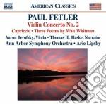 Felter Paul - Concerto Per Violino N.2, Capriccio, 3 Poemi Di Walt Whitman cd musicale di Paul Felter