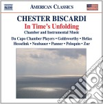 Chester Biscardi - In Time's Unfolding cd musicale di Chester Biscardi