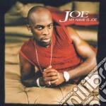 Joe - My Name Is Joe cd musicale di JOE